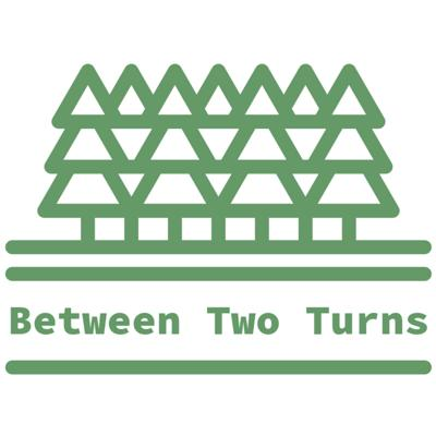 Between Two Turns