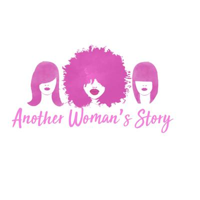 Another Woman's Story