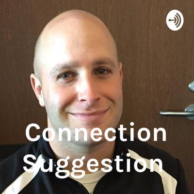 Connection Suggestion