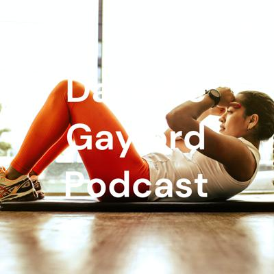 Danielle Gaylord Podcast