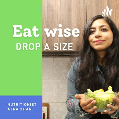 Eat Wise Drop A Size