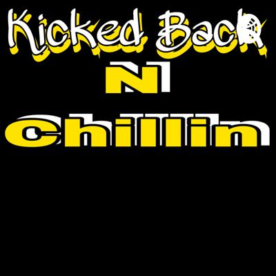 Cover art for Kicked Back N Chillin'(Episode 3)