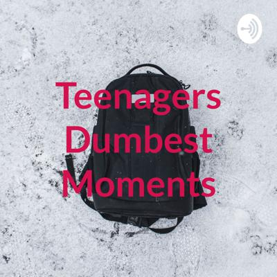 Teenagers Dum
