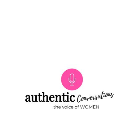 Authentic Conversations the podcast