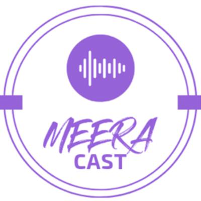 Cover art for MEERAcast Ep.9 - With Shagun Choudhary