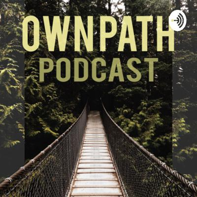 Own Path Podcast