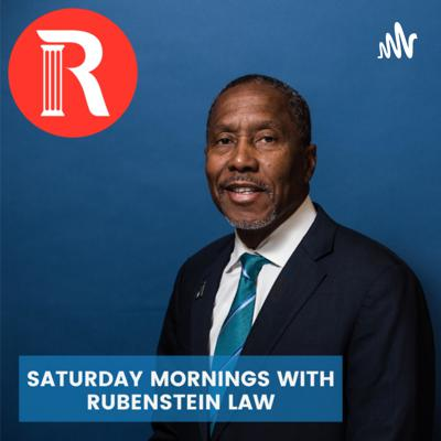 Saturday Mornings with Rubenstein Law