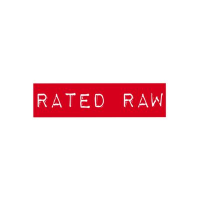 Rated Raw