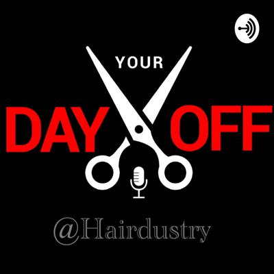 "This is @Hairdustry our weekly ""Your Day Off"" Podcast. We are hairstylist that bring you the success stories of the Hair Industry! Look for new Episodes with killer hair peeps every week on your day off! instagram.com/hairdustry   Become a supporter of this podcast:  https://anchor.fm/hairdustry/support Support this podcast: https://anchor.fm/hairdustry/support"