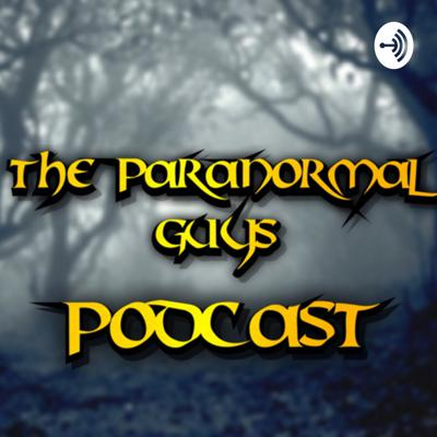 Take a journey through the Paranormal with The Paranormal Guys Along the way we will discuss everything to do with Paranormal from Ghost/Spirits to Cryptozoology, Ufology and everything in between.   Remember to review us on the relevant platforms to ensure our podcasts get out to as many people as they can!
