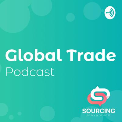 Global Trade Podcast