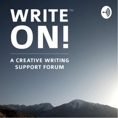 Write On! A Creative Writing Podcast Series