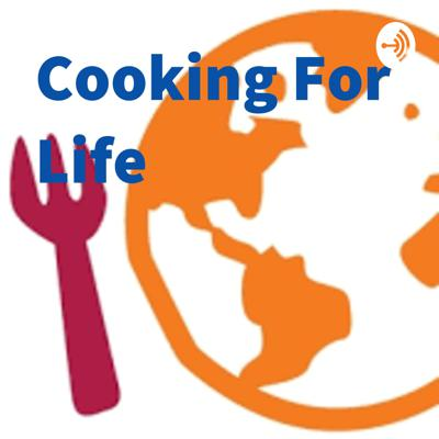 Cooking For Life