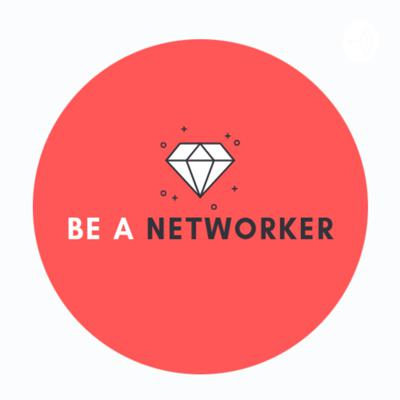 BE A NETWORKER MEXICO