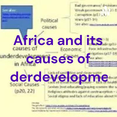 Africa and its causes of underdevelopment