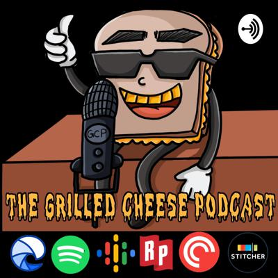Grilled Cheese Podcast