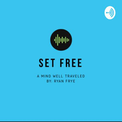 The SetFree Podcast