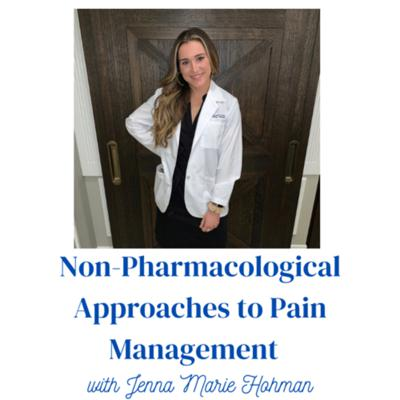 Non-Pharmacological Approaches to Pain Management