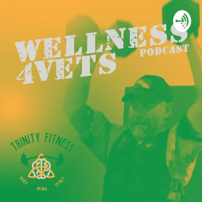 Wellness for Vets Podcast with James Conner, USMC (Ret.)
