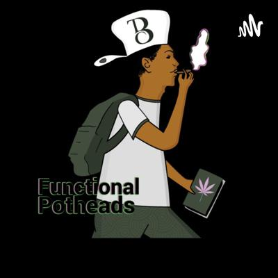 Functional Potheads