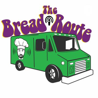 The Bread Route Podcast