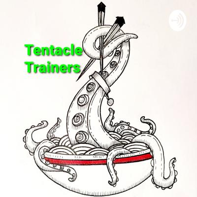 Tentacle Trainers
