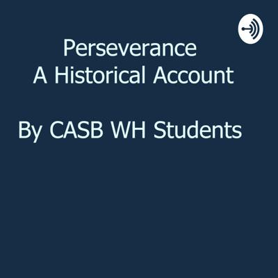 Historical accounts of people and events that changed the world through perseverance.