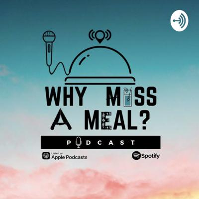 Why Miss A Meal