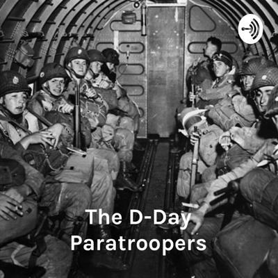 The D-Day Paratroopers: Were They Really Able To Complete Their Entire Mission?