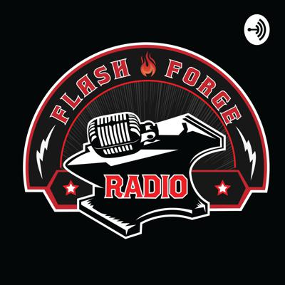 FlashForgeRadio Episode 1: The Road So Far
