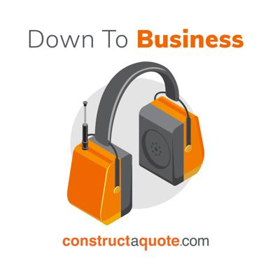 Down to Business with constructaquote.com