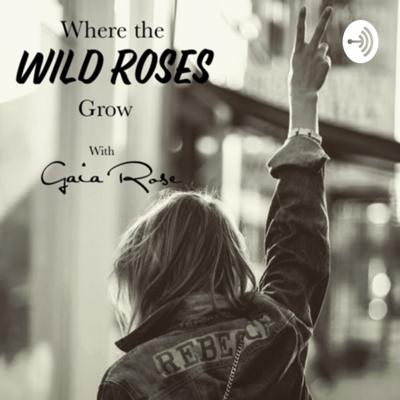 Where the Wild Roses Grow