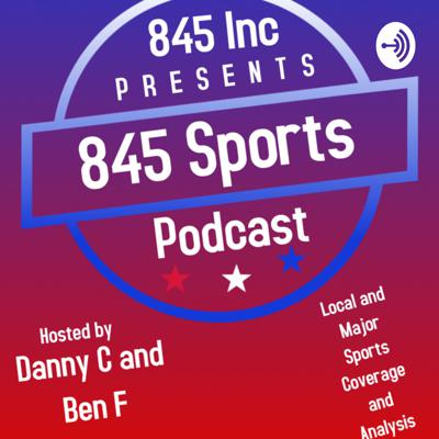 845 Sports Podcast