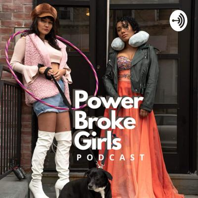 The PowerBroke Girls know two things for sure, being funny and definitely being broke. Join these two, semi 20 year old comedians, from New Jersey - now living in New York, interview dope guests and discuss current events in politics, music, and entertainment.