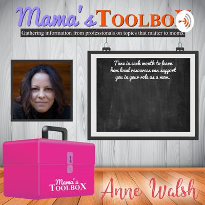 My name is Anne Walsh. I am an art therapist, author and public speaker. I am passionate about supporting mothers. Mama's Toolbox allows me to interview professionals and ask questions on topics of interest to moms.