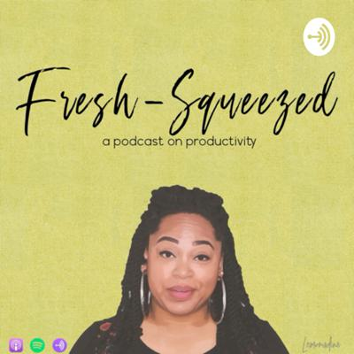 Fresh-Squeezed with Nadine