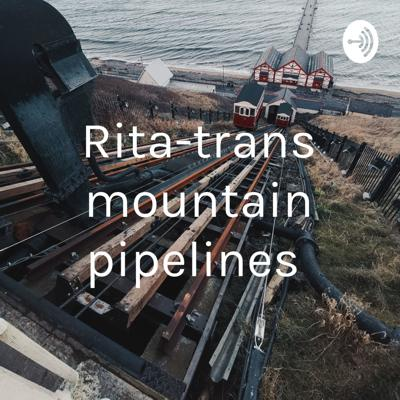 Rita-trans mountain pipelines