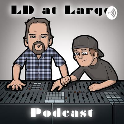 LD-at-Large Podcast