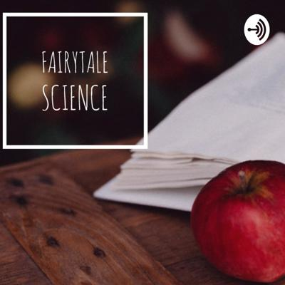 Fairytale Science