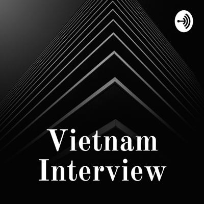 Vietnam Interview