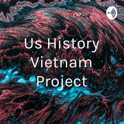 Us History Vietnam Project