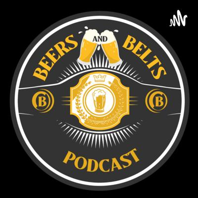 Beers and Belts Podcast