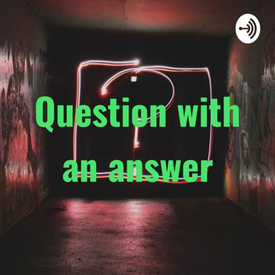 Question with an answer