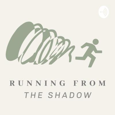 Running From The Shadow