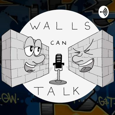 Walls Can Talk