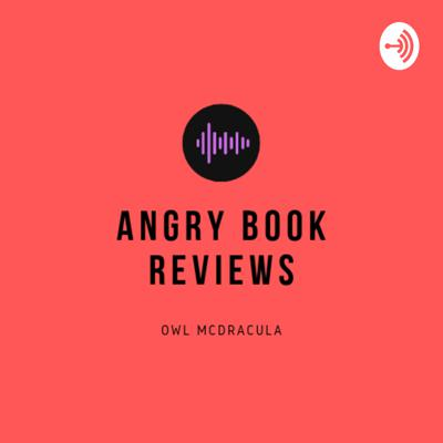 Angry Book Reviews