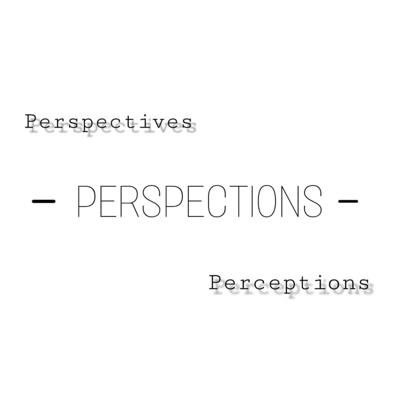 Perspections Podcast (Perspectives & Perceptions) with Vir Gupta
