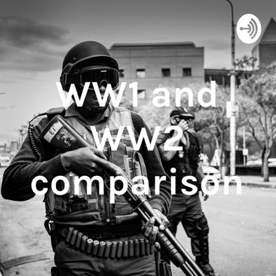 Comparing WWI & WWII