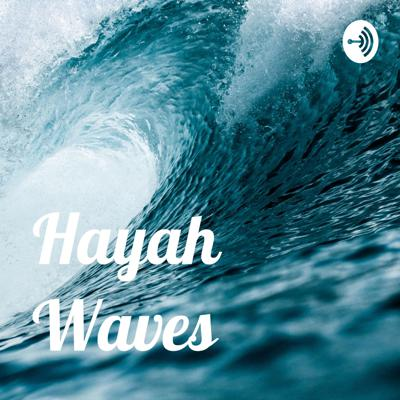 Hayah Waves