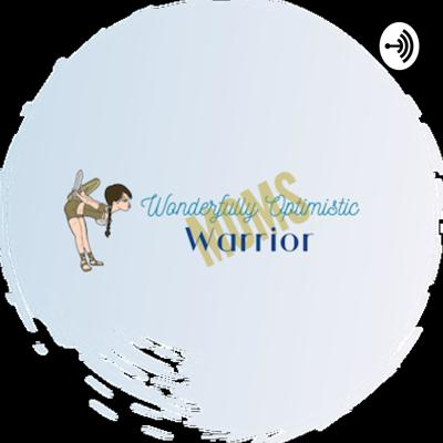 Wonderfully Optimistic Warrior (W.O.W) Moms